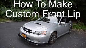 2005 subaru legacy custom how to make custom front lip 05 subaru legacy gt youtube