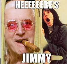 Jimmy Savile Meme - heeere s jimmy know your meme