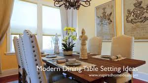modern dining table setting ideas youtube