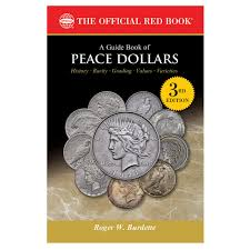 a guide book of peace dollars 3rd edition the official red book