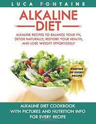 alkaline diet alkaline recipes to balance your ph detox