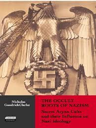 goodrick clarcke the occult roots of nazism nazism austria