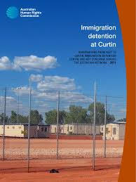2011 Immigration Detention At Curtin Australian Human Rights Immigration Detention At Curtin Docshare Tips