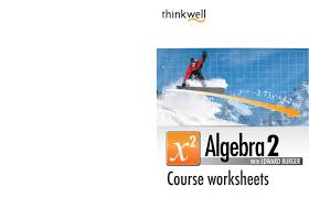 Free Algebra 2 Worksheets Thinkwell Algebra 2 Worksheets And Answer Keys By Thinkwell Corp