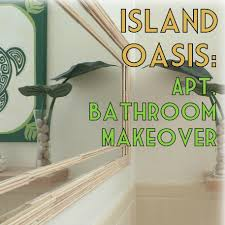 from ohio to oahu how i turned my apartment bathroom into a