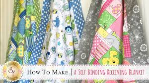 how to make a self binding receiving blanket with jennifer