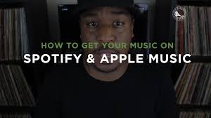 how to get your music on spotify apple music itunes u0026 more