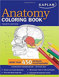 the anatomy coloring book kaplan kaplan anatomy coloring book 9781419550409 medicine health