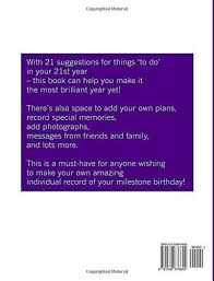 birthday yearbook things to do on your 21st birthday