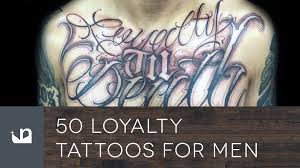 50 loyalty tattoos for men youtube
