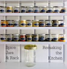 march 2015 making on the mountain remaking the kitchen spice jars and rack