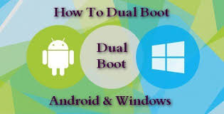 android for windows how to dual boot android and windows operating systems on pc