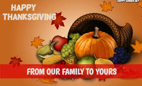 Happy Thanksgiving Family Happy Thanksgiving From Our Family To Yours Pictures Happy Wishes