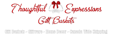 canada gift baskets gift baskets canada thoughtful expressions gift baskets fort