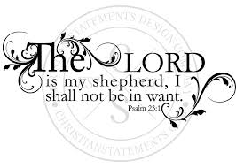 the lord is my shepherd vinyl wall statement psalm 23 1 vinyl