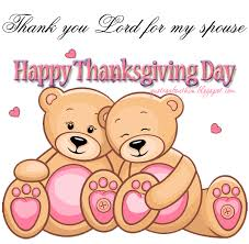 thank you lord for my spouse happy thanksgiving day