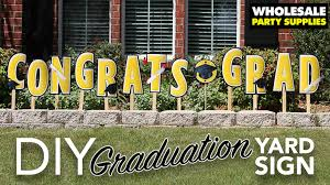 graduation sign diy graduation yard sign party ideas activities by wholesale