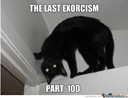 Exorcism Meme - still the last exorcism by lpvaggelis meme center