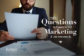 interview questions for marketing job top 5 questions to prepare for in a marketing job interviewkalibrr