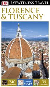 dk eyewitness travel guide florence u0026 tuscany avaxhome