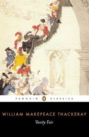Vanity Fair Essay Vanity Fair By William Makepeace Thackeray
