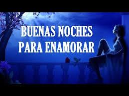 imagenes bonitas de buenas noches para hombres frases de buenas noches para enamorar buenas noches amor mío youtube