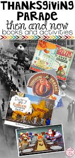 thanksgiving day parade books lessons and activities