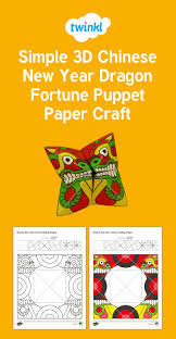 twinkl writing paper 122 best chinese new year images on pinterest student centered simple chinese new year dragon fortune puppet paper craft use this fantastic resource to make your own chinese new year dragon fortune puppet