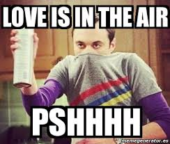 Love Is In The Air Meme - meme personalizado love is in the air pshhhh 4834138