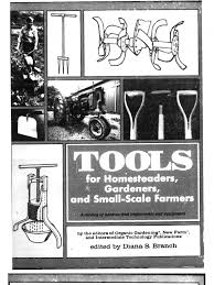 tools for homesteaders organic farming hay