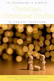 christian christmas crafts 10 simple projects you u0027ll love craft