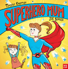 barzer superhero mum superhero parents amazon co uk timothy knapman