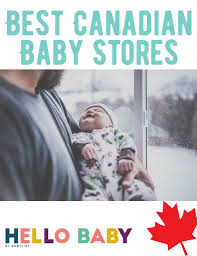the best canadian baby stores