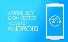 Currency Converter Best Currency Converter Apps For Android Getandroidstuff