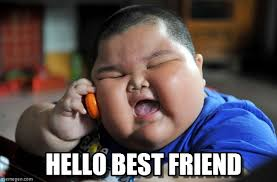 Asian Friend Meme - hello best friend asian fat kid meme on memegen