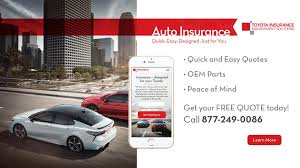toyota quotes toyota auto insurance midtown toyota