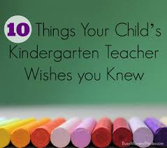 thanksgiving message for parents 10 things your child u0027s kindergarten teacher wishes you knew