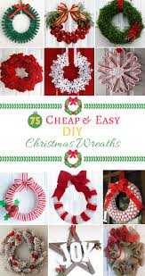75 cheap u0026 easy diy christmas wreaths christmas ideas