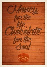 money for the chocolate for the soul fotografía de the