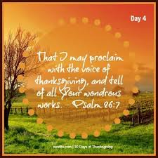 that i may proclaim with the voice of thanksgiving and tell of
