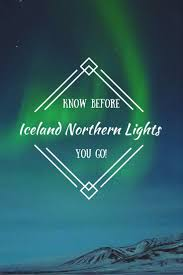 northern lights vacation spots 10 top tips for going on a northern lights tour in iceland