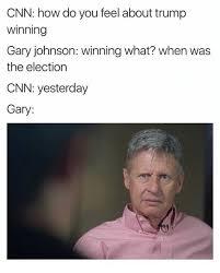 Gary Johnson Memes - 25 best memes about gary johnson gary johnson memes