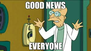 Professor Farnsworth Meme - futurama professorfarnsworth planetexpress goodnewseveryone
