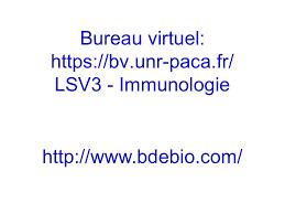 bureau virtuel paca cours d immunologie lsv bureau virtuel https bv unr paca fr lsv3