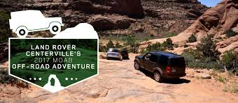 moab jeep trails moab off road adventure sponsored by land rover centerville