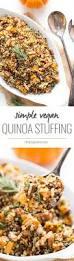 traditional thanksgiving recipes easy quinoa stuffing recipe simply quinoa
