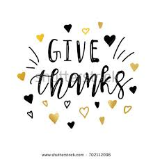 give thanks positive quote thanksgiving lettering stock vector