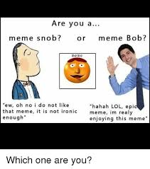 Ironically Liking Memes - ironically liking memes members memes yo dawg i heard you like