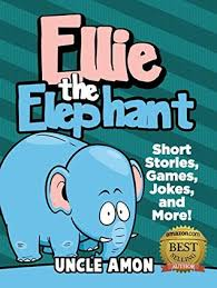 Free Stories For Bedtime Stories For Children Books For Ellie The Elephant Bedtime Stories For Ages 4