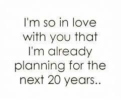 So In Love Meme - i m so in love with you that i m already planning for the next 20